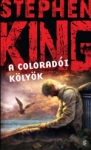Stephen King0: A coloradói kölyök