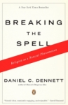 Daniel Dennett: Breaking the Spell