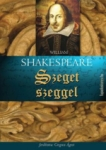 William Shakespeare: Szeget szeggel