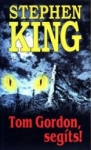 Stephen King0: Tom Gordon, segíts!