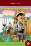 Mark Twain: Tom Sawyer kalandjai